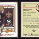 2002 Fleer Authentix # 104 DONTE STALLWORTH RC #d 0413 of 1250 -- MINT