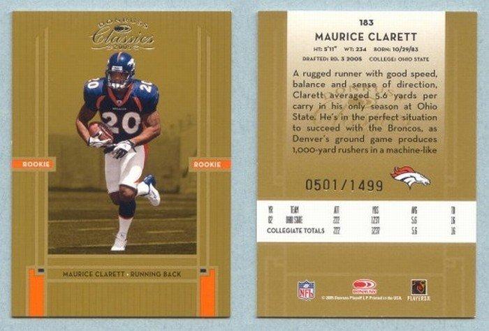 2005 Donruss Classics # 183 MAURICE CLARETT RC #d 501 of 1499
