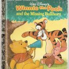 Little Golden Book Walt Disney's Winnie the Pooh and the Missing Bullhorn Used
