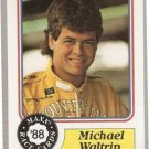 1988 Maxx Racing Card #98 Michael Waltrip Rookie