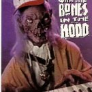 Tales from the Crypt Jammin' w/ the Bones in Hood Promo