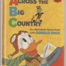 Across the Big Country Donald Duck Disney's Wonderful World of Reading Hardcover