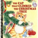 The Cat That Climbed the Christmas Tree Little Golden Books 1992