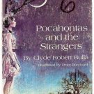Pocahontas and the Strangers by Clyde Robert Bulla 1971 Scholastic Books