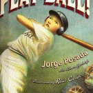 Play Ball! by Robert Burleigh and Jorge Posada 2006 Hardcover Book