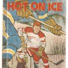 Hot on Ice by Jack Woolgar & Fred Irvin Albert Whitman 1970 Second Printing Hardcover Book