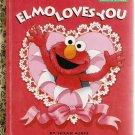 Little Golden Book Sesame Street Elmo Loves You 1st Printing 1997 Used