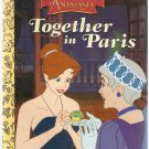 Anastasia Together in Paris Easy Start Movie Storybook Golden Books Paperback Used