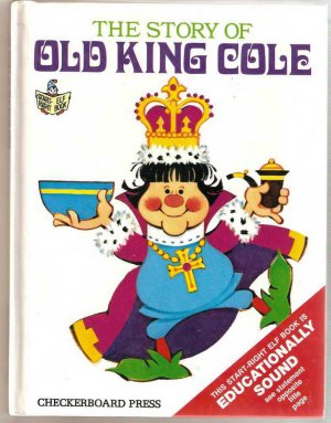 The Story of Old King Cole Start-Right Elf Book Large Size Hardcover Used