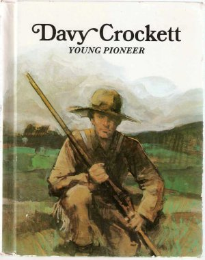 Davy Crockett Young Pioneer by Laurence Santrey Hardcover Book Used
