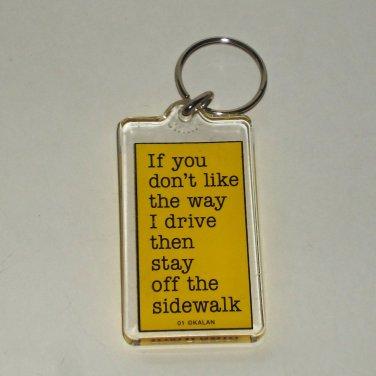 Kalan If You Don t Like The Way I Drive Keychain Loose Used 6a953873b33e