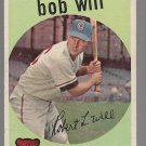 1959 Topps Baseball Card #388 Bob Will RC Chicago Cubs GD C