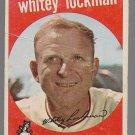 1959 Topps Baseball Card #411 Whitey Lockman Baltimore Orioles GD