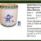 Henn Workshops Lil' Miss Shivers green sponged half pint crock