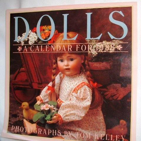 Tom Kelly Victorian Dolls Vintage Dolls Calendar Dated 1988