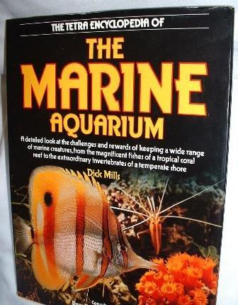 The Tetra Encyclopedia of the Marine Aquarium 1987 Hardcover by Dick Mills