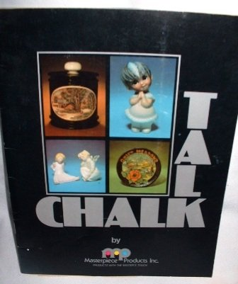 1981 Talk Chalk Techniques in Ceramics Craft Book Masterpiece Products Inc Softcover