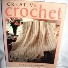Creative Crochet by Leisure Arts Crafts Book 1996 Oxmoor House Softcover