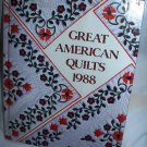 Great American Quilts 1988 1st Printing Editor Sandra O'Brien Hardcover