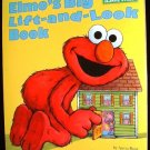 Elmo's Big Lift and Look Book by Anna Ross 1994 Sesame Street Hardcover Board