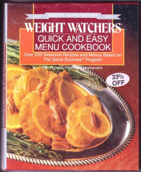Weight Watchers Vintage Silver Anniversary Cookbook Hardcover Quick & Easy Menus 1988 First Printing