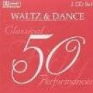 Waltz and Dance 50 Classical Performances (2 CD) SEALED