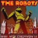 Day Of The Robots: The Robots CD SEALED [PA]
