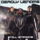 Still Standing: Deadly Venoms CD SEALED [PA]