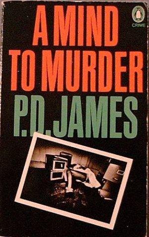 A Mind to Murder P D James 1974 Paperback