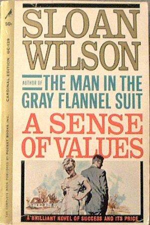 A Sense Of Values Sloan Wilson 1962 Paperback