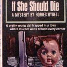 If She Should Die Forbes Rydell 1964 Paperback