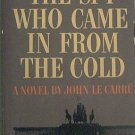 The Spy Who Came In From The Cold John Le Carre 1965 Paperback