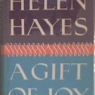 A Gift Of Joy Helen Hayes 1965 HC/DJ