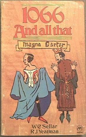 1066 And All That W C Sellar / R J Yeatman 1978 Paperback
