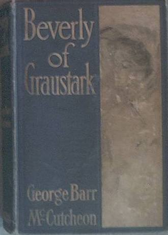 Beverly of Graustark George Barr McCutcheon 1904 Hard Cover