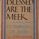 Blessed Are The Meek Zofia Kossak 1944 HC/DJ