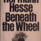 Beneath The Wheel Hermann Hesse 1970 Paperback