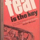 Fear Is The Key Alistair Maclean 1963 Paperback