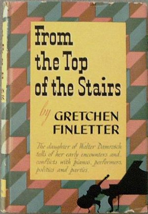 From The Top Of The Stairs Gretchen Finletter 1946 HC/DJ