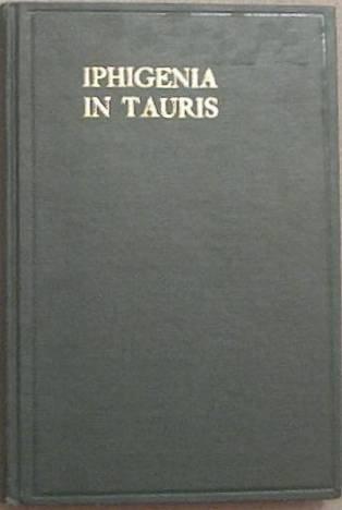 Iphigenia In Tauris of Euripides Gilbert Murray 1926 Hard Cover