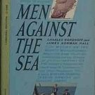 Men Against The Sea Charles Nordhoff James Hall 1962 Paperback