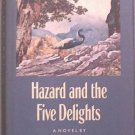Hazard and the Five Delights Christopher Noel 1988 HC/DJ