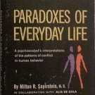Paradoxes Of Everyday Life Milton Sapirstein / Alis De Sola 1963 Paperback
