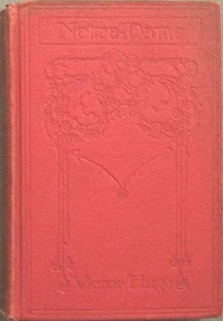 Notre-Dame Victor Hugo c1900 Hard Cover