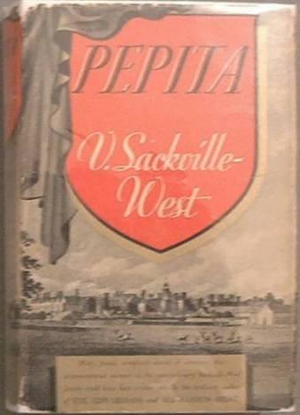 Pepita Vita Sackville-West 1937 HC/DJ