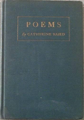 Poems Catherine Baird c1933 Hard Cover