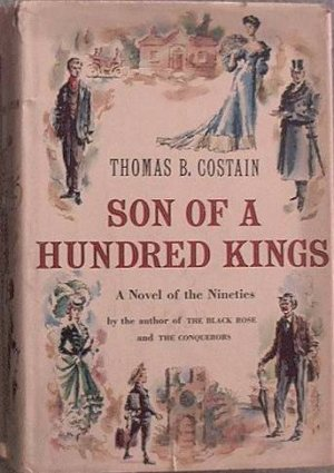Son Of A Hundred Kings Thomas Costain 1950 HC/DJ
