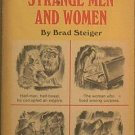 Strange Men and Women Brad Steiger 1967 Paperback
