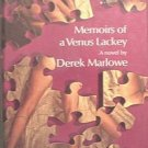 Memoirs of a Venus Lackey Derek Marlowe 1968 HC/DJ