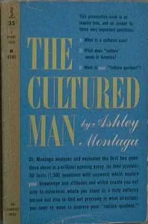 The Cultured Man Ashley Montagu 1959 Paperback